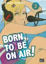 BORN TO BE ON AIR! T2