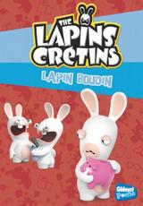 THE LAPINS CRETINS - POCHE T19: LAPIN BOUDIN