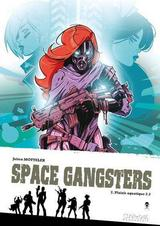 SPACE GANGSTERS T2