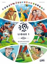 LIGUE 1 MANAGERS T2: MERCATO
