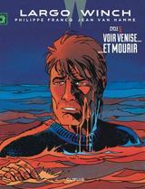 LARGO WINCH: DIPTYQUES (TOMES 9 & 10)