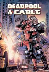 DEADPOOL ET CABLE: FRACTION DE SECONDE