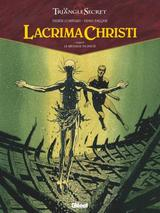 LACRIMA CHRISTI T4: LE MESSAGE DU PASSE