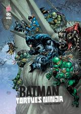 BATMAN & LES TORTUES NINJA T2