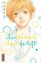 LOVE BE LOVED LEAVE BE LEFT T7