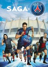 PARIS SAINT-GERMAIN: PARIS SAINT-GERMAIN : LA SAGA DU PSG