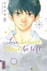 LOVE BE LOVED LEAVE BE LEFT T8