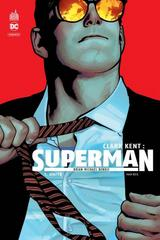 CLARK KENT : SUPERMAN T1