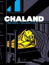 CHALAND OEUVRES T1: INTEGRALE PETIT FORMAT