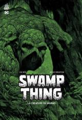 SWAMP THING: LA CREATURE DU MARAIS