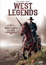 WEST LEGENDS T1: WYATT EARP'S LAST HUNT