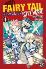 FAIRY TAIL - CITY HERO T1