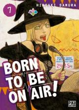 BORN TO BE ON AIR! T7