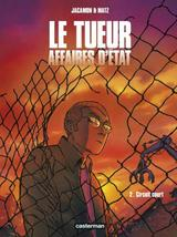 LE TUEUR - AFFAIRES D'ETAT T2: CIRCUIT COURT