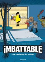 IMBATTABLE T3: LE CAUCHEMAR DES MALFRATS