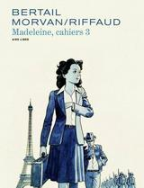 MADELEINE, RESISTANTE - CAHIERS T3