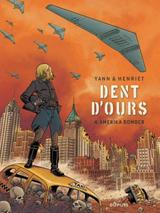 DENT D'OURS T4: AMERIKA BOMBER