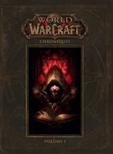 WORLD OF WARCRAFT : CHRONIQUES T1